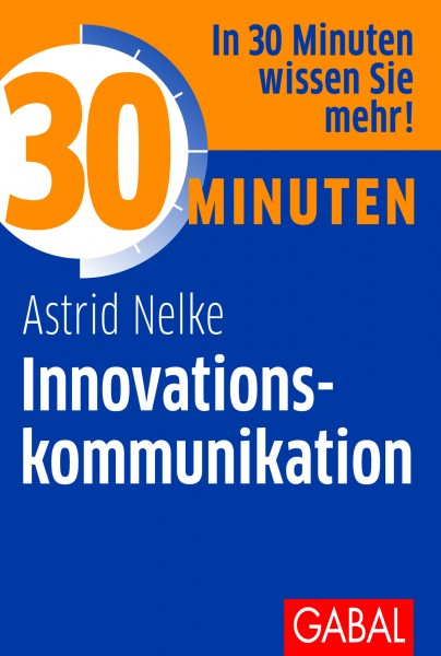 30 Minuten Innovationskommunikation
