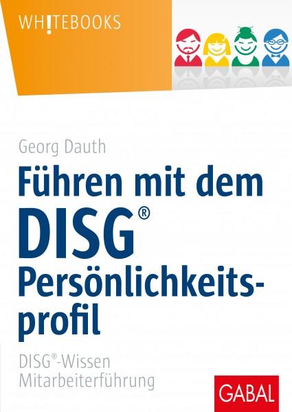 Führen mit dem DISG®-Persönlichkeitsprofil