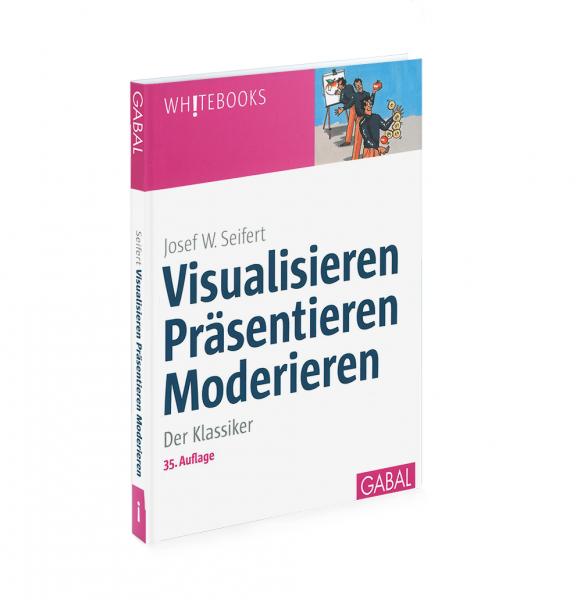 """Visualisieren, Präsentieren, Moderieren """"Neue Auflage"""""""