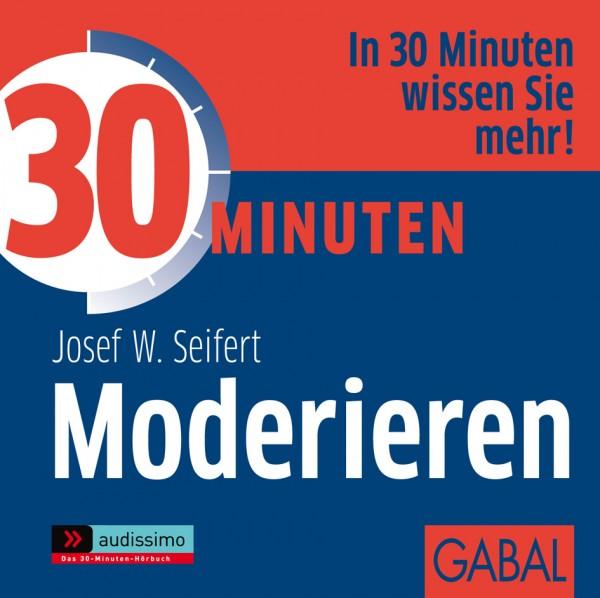 30 Minuten Moderieren - Hörbuch